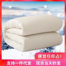 一件代發8斤棉花被長絨棉被子褥子棉絮墊被加厚被子冬被芯棉被子