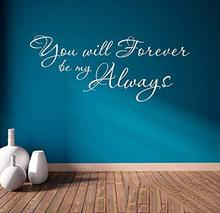 you will foieuei be my Aecuays英文乙烯基墙贴客厅wall sticker